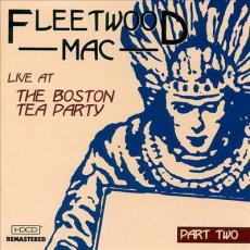 Fleetwood Mac - Live At The Boston Tea Party Part Two