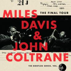 Davis, Miles & John Coltrane - The Final Tour: The Bootleg Series, Vol. 6