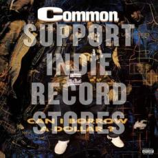Common - Rsd2018 - Can I Borrow A Dollar (2lp + 7\