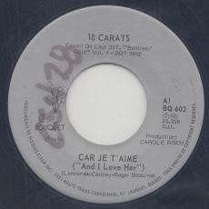 18 Carats - Car Je T\'aime / Allo, Goodbye