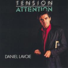 Lavoie, Daniel - Tension Attention