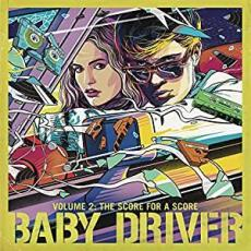 Variés - Baby Driver Volume 2: The Score For A Score