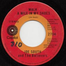South, Joe & The Believers - Walk A Mile In My Shoes