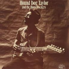 Taylor, Hound Dog & The Houserockers - Taylor, Hound Dog & The Houserockers (180gr)