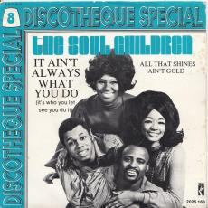 Soul Children, The - It Ain\'t Always What You Do ( Discotheque Special Series )
