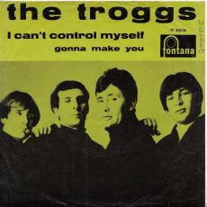 Troggs, The - I Can\'t Control Myself ( Belgium )