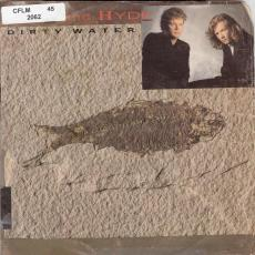 Rock And Hyde  ( Bob Rock & Paul Hyde )  - Dirty Water [ Pic. Sleeve ]