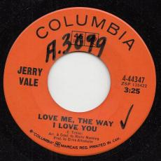 Vale, Jerry - Love Me, The Way I Love You