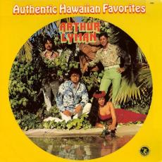 Lyman, Arthur - Authentic Hawaiian Favorites