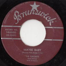 Crickets, The  ( W/ Buddy Holly ) - Maybe Baby