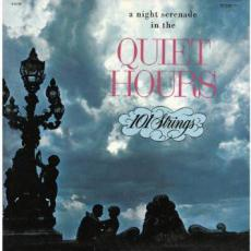 101 Strings - ( A Night Serenade In The ) Quiet Hours