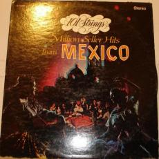 101 Strings - Million Seller Hits From Mexico