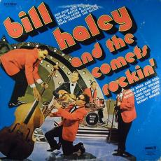Haley, Bill And His Comets - Rockin\'