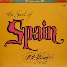 101 Strings - The Soul Of Spain - Vol. 1