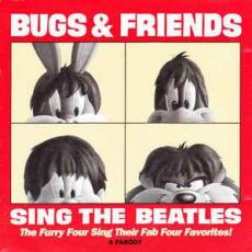 Bugs & Friends ( The Beatles ) - Sing The Beatles