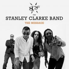 Clarke, Stanley Band - The Message