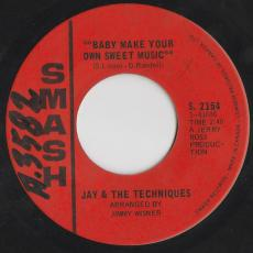 Jay & The Techniques - Baby Make Your Own Sweet Music