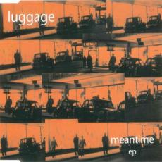 Luggage - Meantime Ep