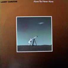 Carlton, Larry - Alone / But Never Alone
