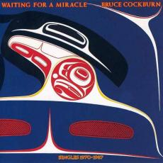Cockburn, Bruce - Waiting For A Miracle (2lp Compilation)