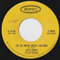 Sue & Sunny - Let Us Break Bread Together