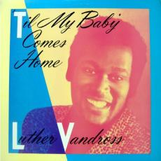 Vandross, Luther - \'til My Baby Comes Home ( Vg+ )