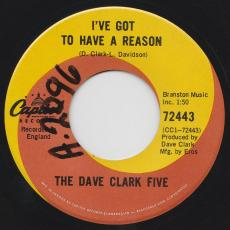 Dave Clark Five, The - I\'ve Got To Have A Reason