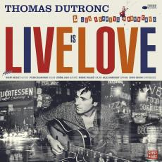 Dutronc, Thomas - Live Is Love