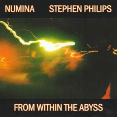 Numina / Stephen Philips - From Within The Abyss