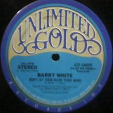 White, Barry - Don\'t Let Them Blow Your Mind