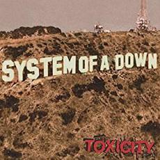 // System Of A Down - Toxicity