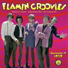 Flamin Groovies - Blackfriday2018 - Live From The Vaillancourt Fountains: 9/19/79