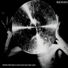 Bauhaus - Blackfriday2018 - Press The Eject And Give Me The Tape (white Vinyl)