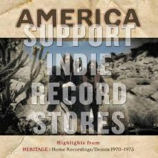 America - Blackfriday2018 - Highlights From Heritage 1970-73 Demos / Home Recordings