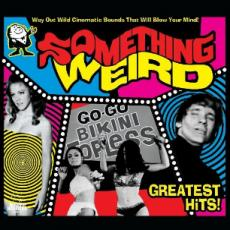 Various - Blackfriday2018 - Something Weird Greatest Hits (2 LP)