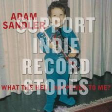 Sandler, Adam - Blackfriday2018 - What The Hell Happened To Me? (2 LP)