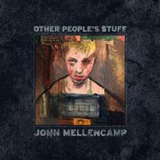 Mellencamp, John - Other People\'s Stuff