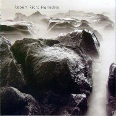 Rich, Robert - Humidity - Three Concerts (3cd)