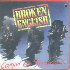 Broken English - Comin\' On Strong ( Factory Sealed )