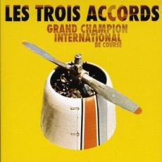 Trois Accords, Les - Grand Champion International De Course (180gr)