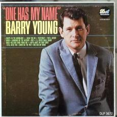 Young, Barry - One Has My Name
