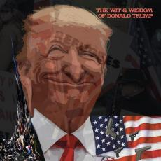 Trump, Donald - Rsd2019 - The Wit And Wisdom Of Donald Trump (orange Vinyl)