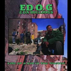 Ed O.G & Da Bulldogs - Rsd2019 - Life Of A Kid In The Ghetto
