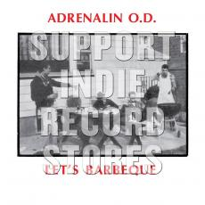 Adrenalin O. D. - Rsd2019 - Let\'s Bbq (import)