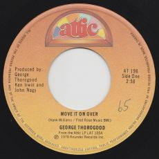 Thorogood, George - Move It On Over / It Wasn\'t Me