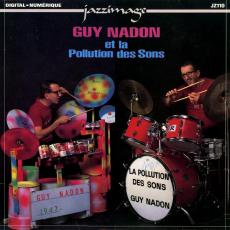 Nadon, Guy - Guy Nadon Et La Pollution Des Sons