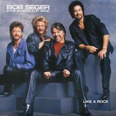 Seger, Bob & The Silver Bullet Band - Like A Rock