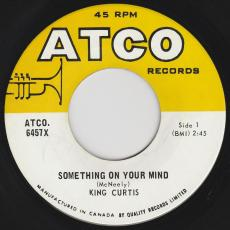 King Curtis - Something On Your Mind / Soul Theme