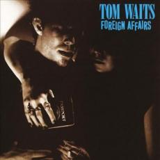 Waits, Tom - Foreign Affairs (180gr / 2018 Remasters)