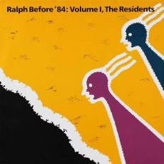 Residents, The - Ralph Before \'84: Volume I